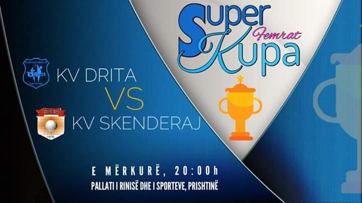 SUPER KUPA E KOSOVËS 2019 : DIRTA – SKENDERAJ